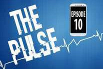 The Pulse: Episode 10